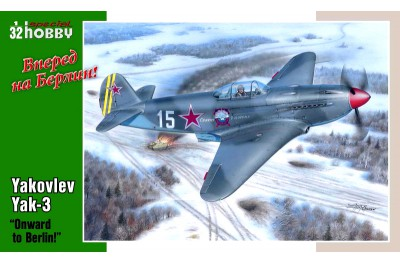 1/32 Yakolev Yak-3 Onward to Berlin